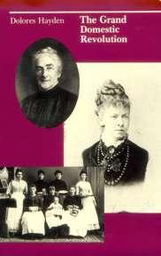 Dolores Hayden, The Grand Domestic Revolution