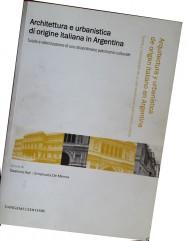 Noemi Goytia, Architettura e urbanistica di origine italiana in Argentina
