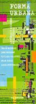 Forma Urbana, César Naselli, Viviana Colautti, Casio Stevenazzi, Inés Moisset, Omar Paris
