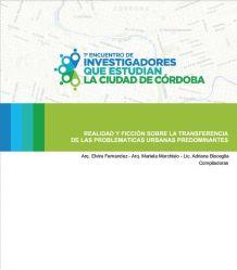 Elvira Fernández, Mariela Marchisio y Adriana Bisceglia, Realidad y ficción sobre la transferencia de las problemáticas urbanas predominantes